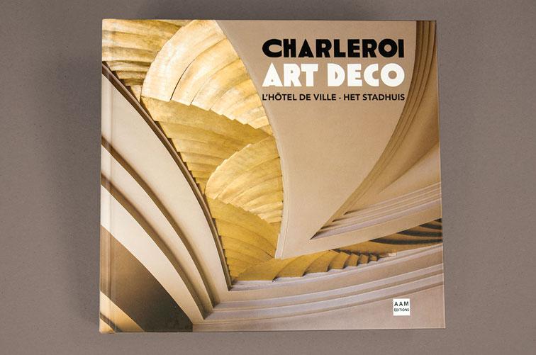 Charleroi - Art Déco - l'Hôtel de Ville