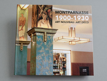 Montparnasse - 1900/1930 - Art Nouveau - Art Déco
